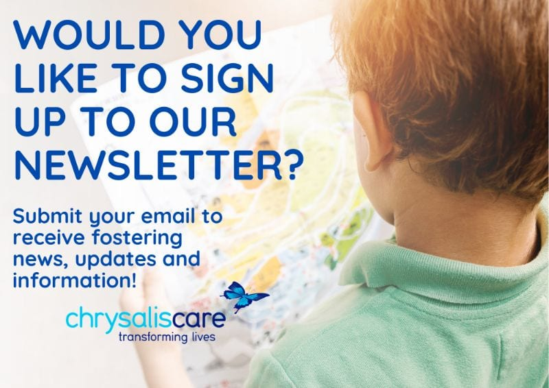 Chrysalis Care Fostering - Newsletter